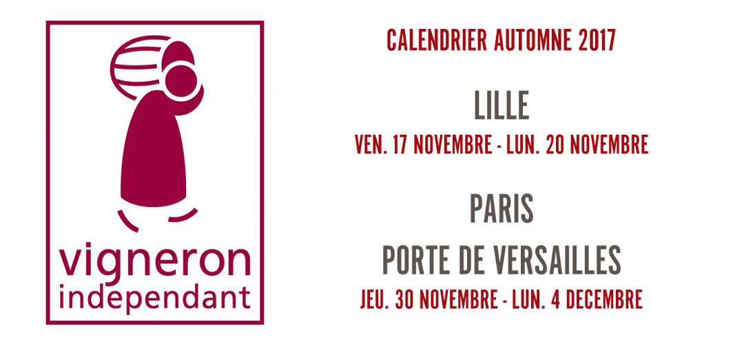 Salons vignerons ind pendants lille et paris 2017 la - Salon des vignerons independants lille ...