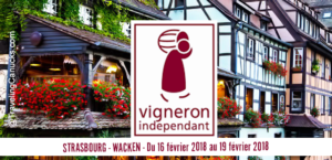 Salon des Vignerons Indépendants STRASBOURG – 16-19 février 2018